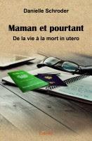 """Livre """" Maman et pourtant.."""""""